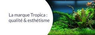 produits de marque Tropica pour aquarium